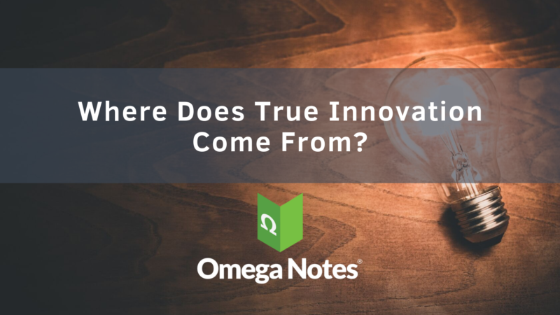 Where Does True Innovation Come From