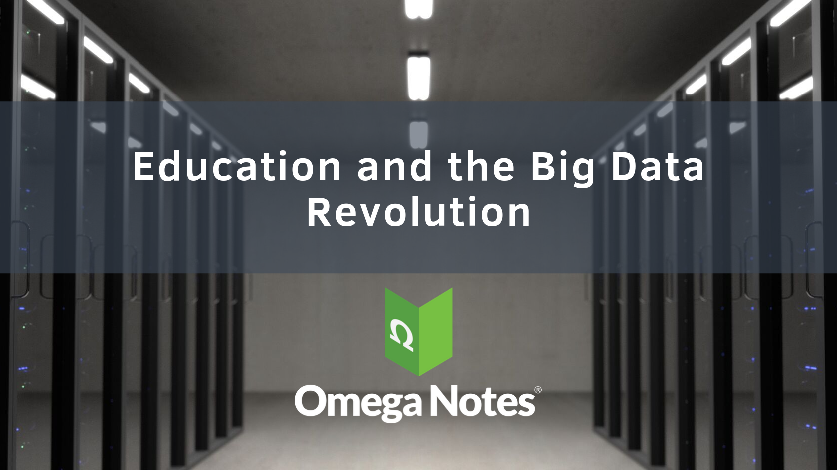 Education and the Big Data Revolution
