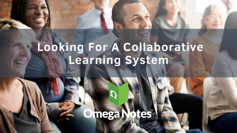 Looking For A Collaborative Learning System