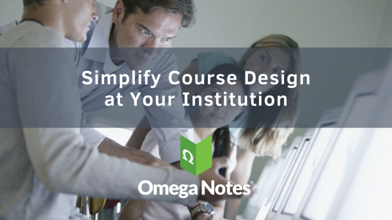 Simplify Course Design at Your Institution