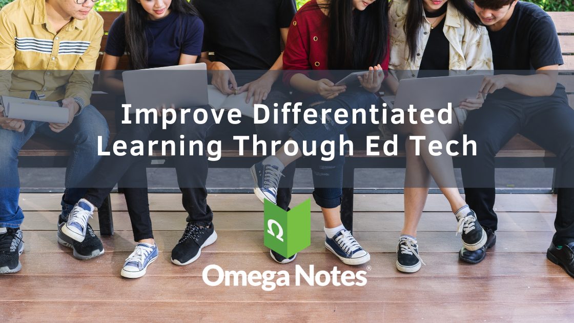 Improve Differentiated Learning Through Ed Tech