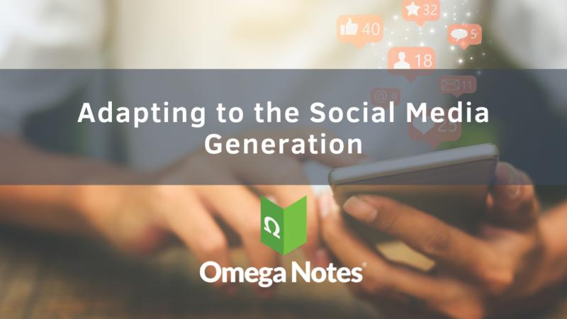 Adapting to the Social Media Generation