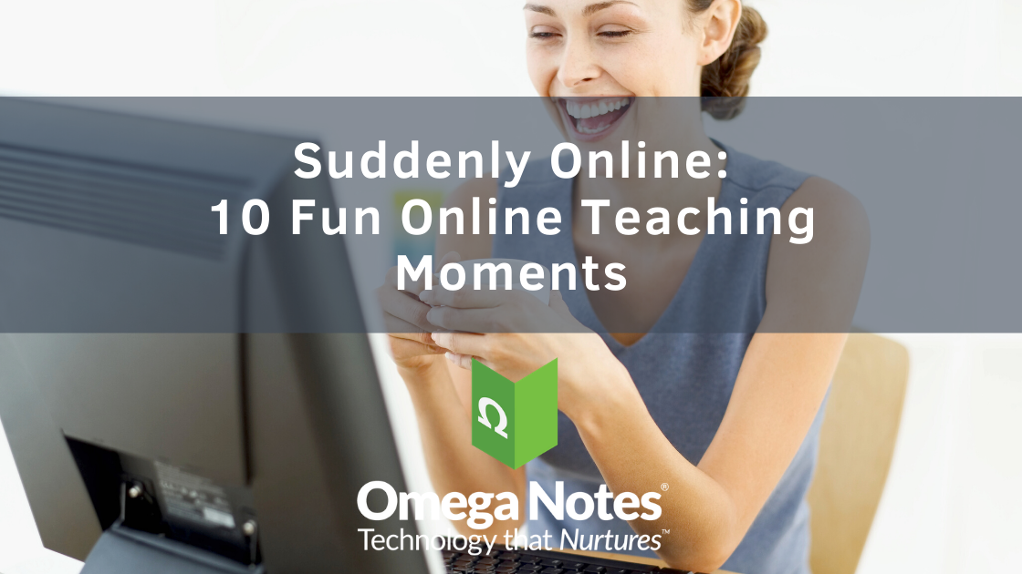 10 Fun Online Teaching Moments