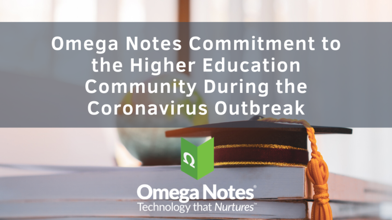Omega Notes Commitment to the Higher Education Community During the Coronavirus Outbreak