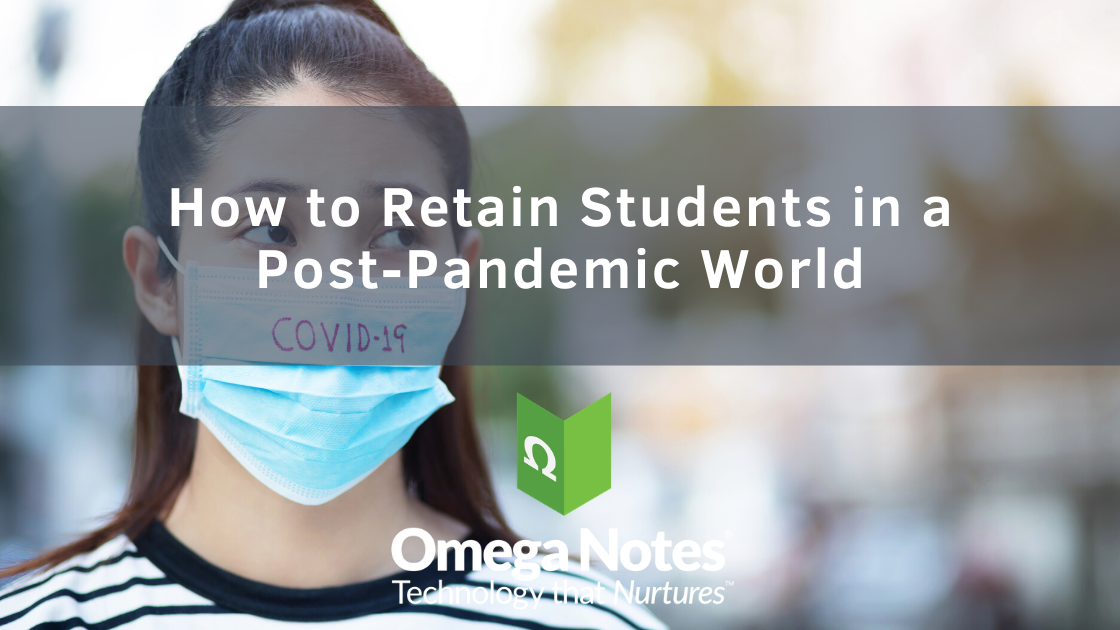 How to Retain Students in a Post-Pandemic World